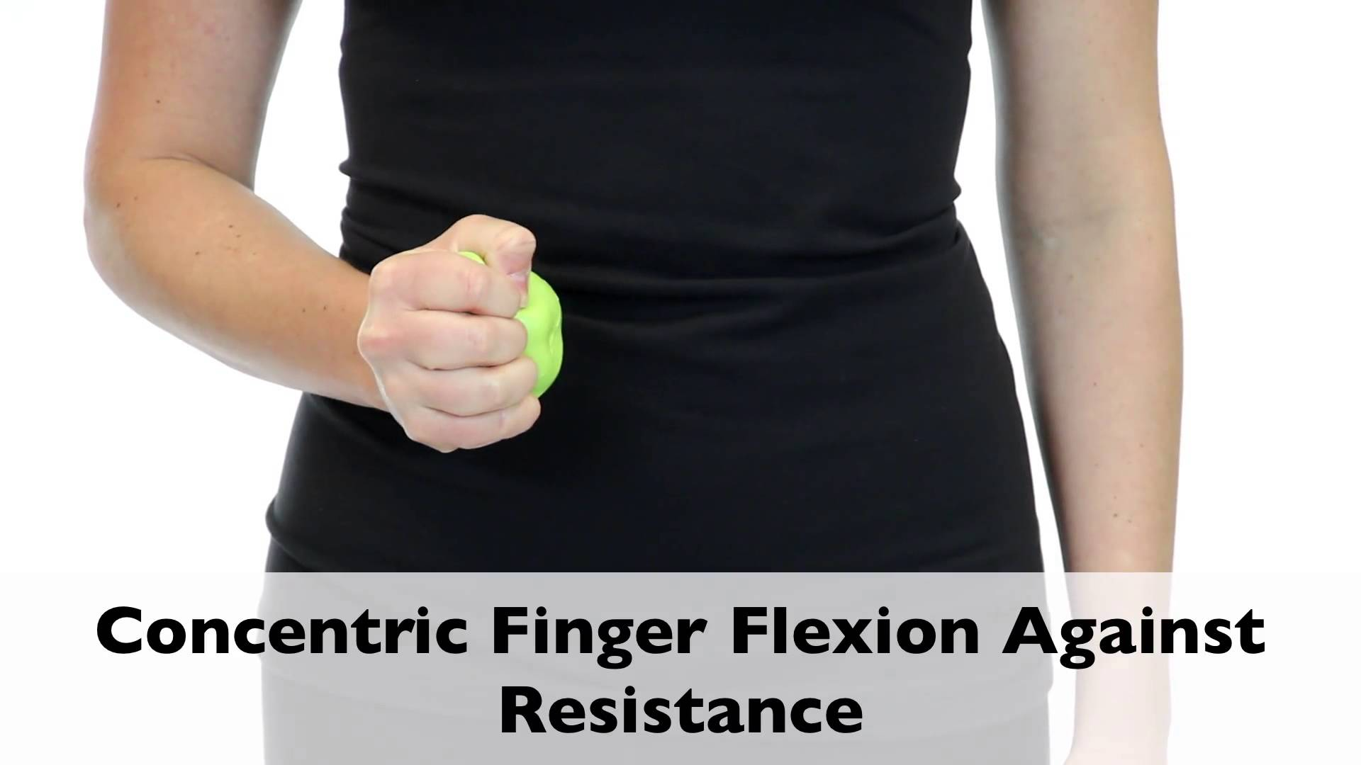 Concentric Finger Flexion Against Resistance